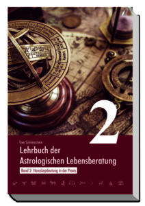 Lehrbuch der astrologischen Lebensberatung 2